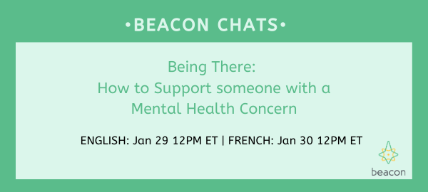Being There_ How to Support someone with a Mental Health Concern